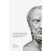 Thucydides and Political Order: Concepts of Order and the History of the Peloponnesian War