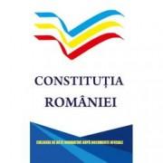 Constitutia Romaniei. Culegere de acte normative dupa documente oficiale