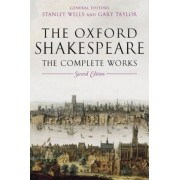The Oxford Shakespeare: The Complete Works, Hardcover