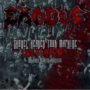Exodus - Shovel Headed Tour Machine (0727361239008) (1 CD + 2 DVD)