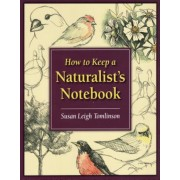 How to Keep a Naturalist's Notebook, Paperback