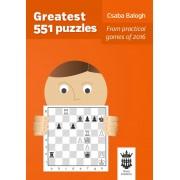 Carte : Greatest 551 puzzles Csaba Balogh