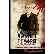 Varney the Vampire: Or the Feast of Blood, Paperback/Thomas Preskett Prest