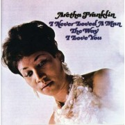 Aretha Franklin - I Never Loveda Manthe W (0081227193423) (1 CD)