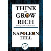 Think and Grow Rich: The Original 1937 First Edition Text, Paperback/Napoleon Hill