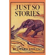 Just So Stories, Illustrated Edition (Yesterday's Classics), Paperback/Rudyard Kipling