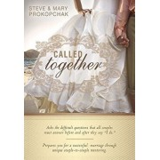 """Called Together: Asks the Difficult Questions That All Couples Must Answer Before and After They Say """"I Do."""" Prepares You for a Success, Paperback/Steve Prokopchak"""