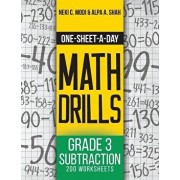 One-Sheet-A-Day Math Drills: Grade 3 Subtraction - 200 Worksheets (Book 6 of 24), Paperback/Neki Modi