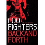 Foo Fighters - Back And Forth (0886979222090) (1 BLU-RAY)