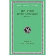 Jewish Antiquities, Volume I: Books 1-3 (Josephus Flavius)(Cartonat) (9780674995758)