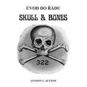 Bodyart Press Úvod do řádu Skull and Bones - Antony C. Sutton