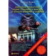 Adevaruri zguduitoare despre conspiratia bancara si sclavia moderna a dobanzii. Vol. 2 - Gregorian Bivolaru