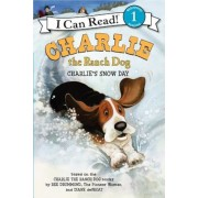 Charlie the Ranch Dog: Charlie's Snow Day, Paperback