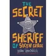 The Secret Sheriff of Sixth Grade, Hardcover