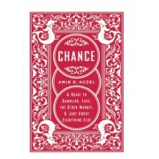 Chance: A Guide to Gambling, Love, the Stock Market, & Just about Everything Else, Paperback