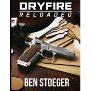 Dryfire Reloaded, Paperback