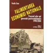 Falimentarea economiei nationale.Procesul celor opt guvernari postrevolutionare 1990-2004.
