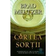 Cartea sortii - Cl - Brad Meltzer