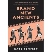 Brand New Ancients: A Poem, Paperback