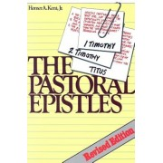 The Pastoral Epistles: Studies in 1 and 2 Timothy and Titus, Paperback