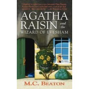 Agatha Raisin and the Wizard of Evesham: An Agatha Raisin Mystery, Paperback