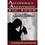 Alcoholics Anonymous - Big Book Special Edition - Including: Personal Stories, Paperback