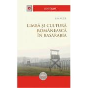 Limba si cultura romaneasca in Basarabia/Ion Nuta