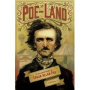 Poe-Land: The Hallowed Haunts of Edgar Allan Poe, Paperback