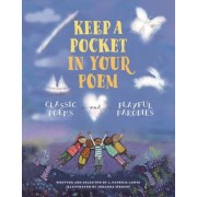 Keep a Pocket in Your Poem: Classic Poems and Playful Parodies, Hardcover