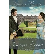 Darcy vs. Bennet: A Pride and Prejudice Variation/Victoria Kincaid