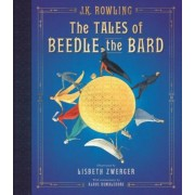 The Tales of Beedle the Bard: The Illustrated Edition, Hardcover