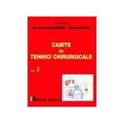 Caiete de tehnici chirurgicale. Vol. III.