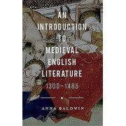 Introduction to Medieval English Literature by Anna Baldwin