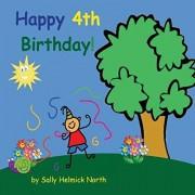 Happy Fourth Birthday! (boy version), Paperback/Sally Helmick North