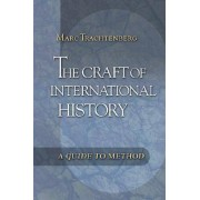 Studystore The craft of international history a guide to method