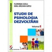Studii de psihologia dezvoltarii Vol. I