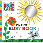 My First Busy Book, Hardcover/Eric Carle