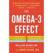 The Omega-3 Effect: Everything You Need to Know about the Supernutrient for Living Longer, Happier, and Healthier, Paperback