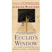 Euclid's Window: The Story of Geometry from Parallel Lines to Hyperspace, Paperback/Leonard Mlodinow
