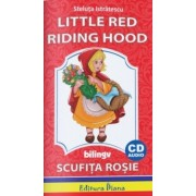 Little Red Riding Hood + CD bilingv (Scufita Rosie)