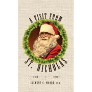 A Visit from Saint Nicholas: Twas the Night Before Christmas with Original 1849 Illustrations, Hardcover/Clement C. Moore