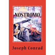 Nostromo (A Tale of the Seaboard) (eBook)
