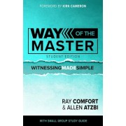 Way of the Master: Student Edition, Paperback