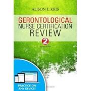 Gerontological Nurse Certification Review, Second Edition (Revised), Paperback (2nd Ed.)/Alison E. Kris
