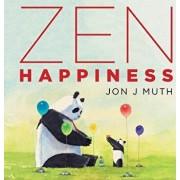 Zen Happiness, Hardcover/Jon J. Muth