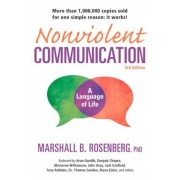 Nonviolent Communication: A Language of Life, 3rd Edition: Life-Changing Tools for Healthy Relationships, Paperback