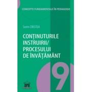 Continuturile instruirii/procesului de invatamant - Vol. 9 - Sorin Cristea