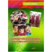 Cunoasterea Elevilor Si Invatarea Personalizata - Camelia Ababei
