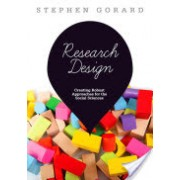 Research Design - Creating Robust Approaches for the Social Sciences (Gorard Stephen)(Paperback) (9781446249024)