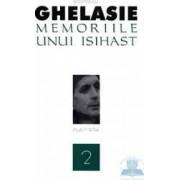 Memoriile unui isihast 2 - Ieromonah Ghelasie